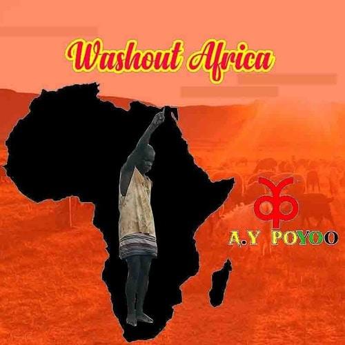 AY Poyoo - Washout Africa