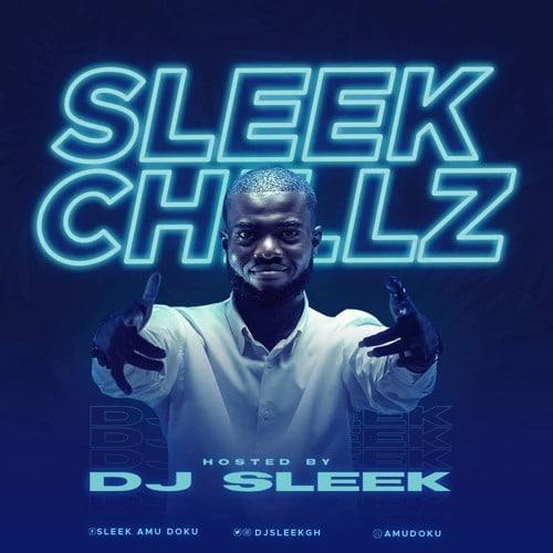 DJ Sleek – Sleek Chillz