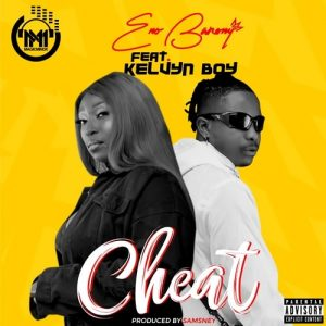 Eno Barony - Cheat (feat. Kelvyn Boy) (Prod. By Samsney)