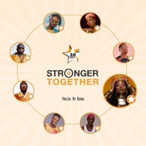 Jumia – Stronger Together (feat. Efya, CJ Biggerman, Yaa Pono, Feli Nuna, Ko-Jo Cue, Fancy Gadam, Pappy Kojo & Bosom P-Yung)