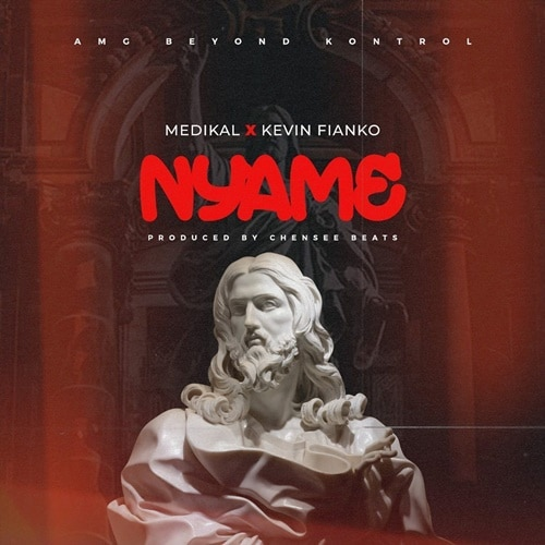 Medikal – Nyame (feat. Kevin Fianko) (Prod. By Chensee Beatz)