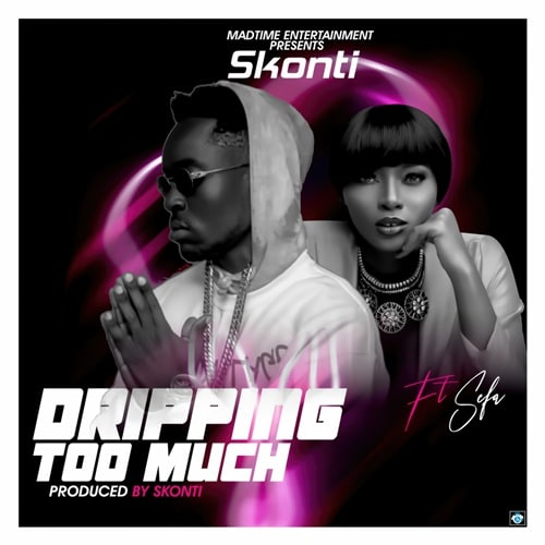Skonti – Dripping Too Much (feat. Sefa) (Prod. By Skonti)