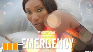 VIDEO: Wendy Shay - Emergency (feat. Bosom P-Yung) (Official Video)