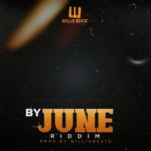 WillisBeatz - By June Riddim