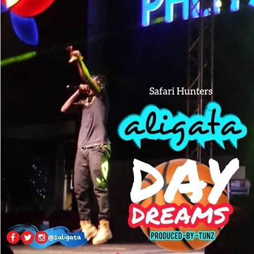Aligata – Day Dreams (Prod. By Tunz)