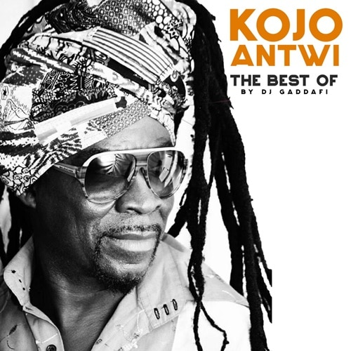DJ Gaddafi – Best Of Kojo Antwi