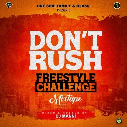 DJ Manni – Dont Rush Riddim Mixtape