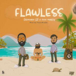 Fizzi Marley x FrenchKiss DJ - Flawless (Prod. By FrenchKiss DJ)