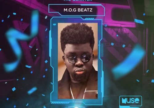 M.O.G Beatz is Producer of The Quarter (Full List of Winners- 2020 Muse Africa Bangerz Of The Quarter)