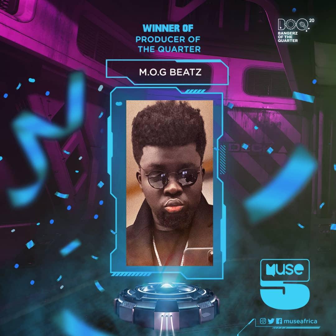 M.O.G Beatz is Producer of The Quarter (Full List of Winners- 2020 Muse Africa Bangerz Of The Quarter)
