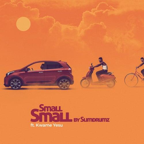 Slim Drumz – Small Small (feat. Kwame Yesu) (Prod. By Junior Beats)