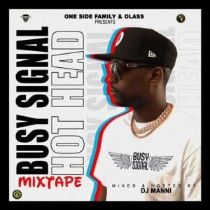 DJ Manni - Busy Signal Hot Head Mixtape