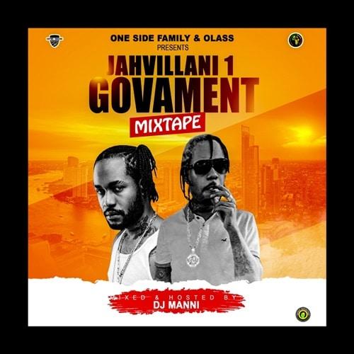 DJ Manni – Jahvillani 1 Govament Mixtape