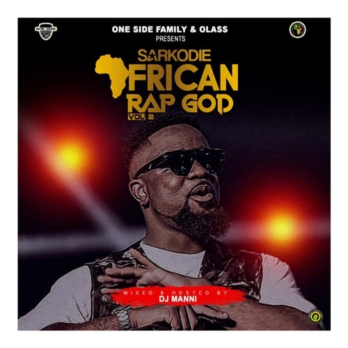 DJ Manni – Sarkodie African Rap God Mixtape Vol. 2