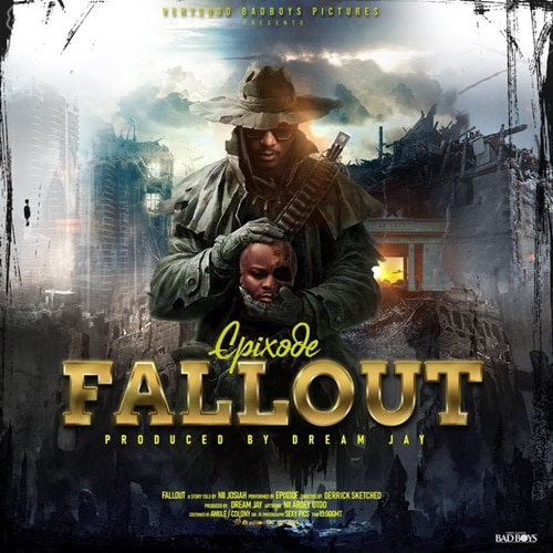 Epixode – FallOut (Prod. By Dream Jay)