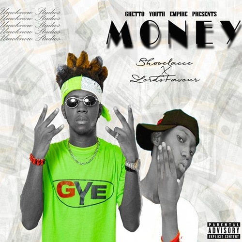 Shooe Lacce x Lords Favour – Money