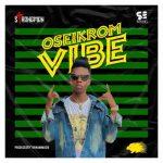 Strongman - Oseikrom Vibe (Prod. By TubhaniMuzik)