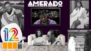 VIDEO: Amerado - Yeete Nsem Episode 12 (feat. Shatta Wale, Stonebwoy, Serwaa Amihere, Wendy Shay, Mzbel)