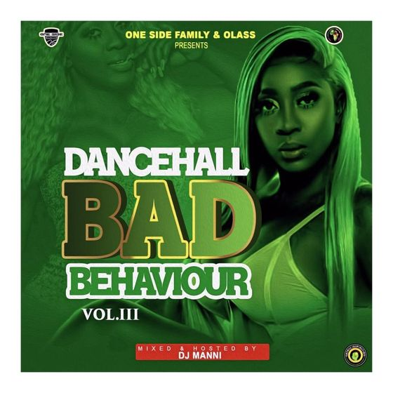 DJ Manni – Dancehall Bad Behavior Vol.3
