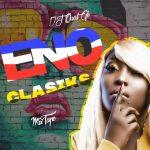 DJ Quest GH - Eno Clasiks Mixtape (2020)