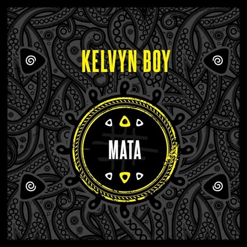 Kelvynboy – Mata (Prod. By Samsney)