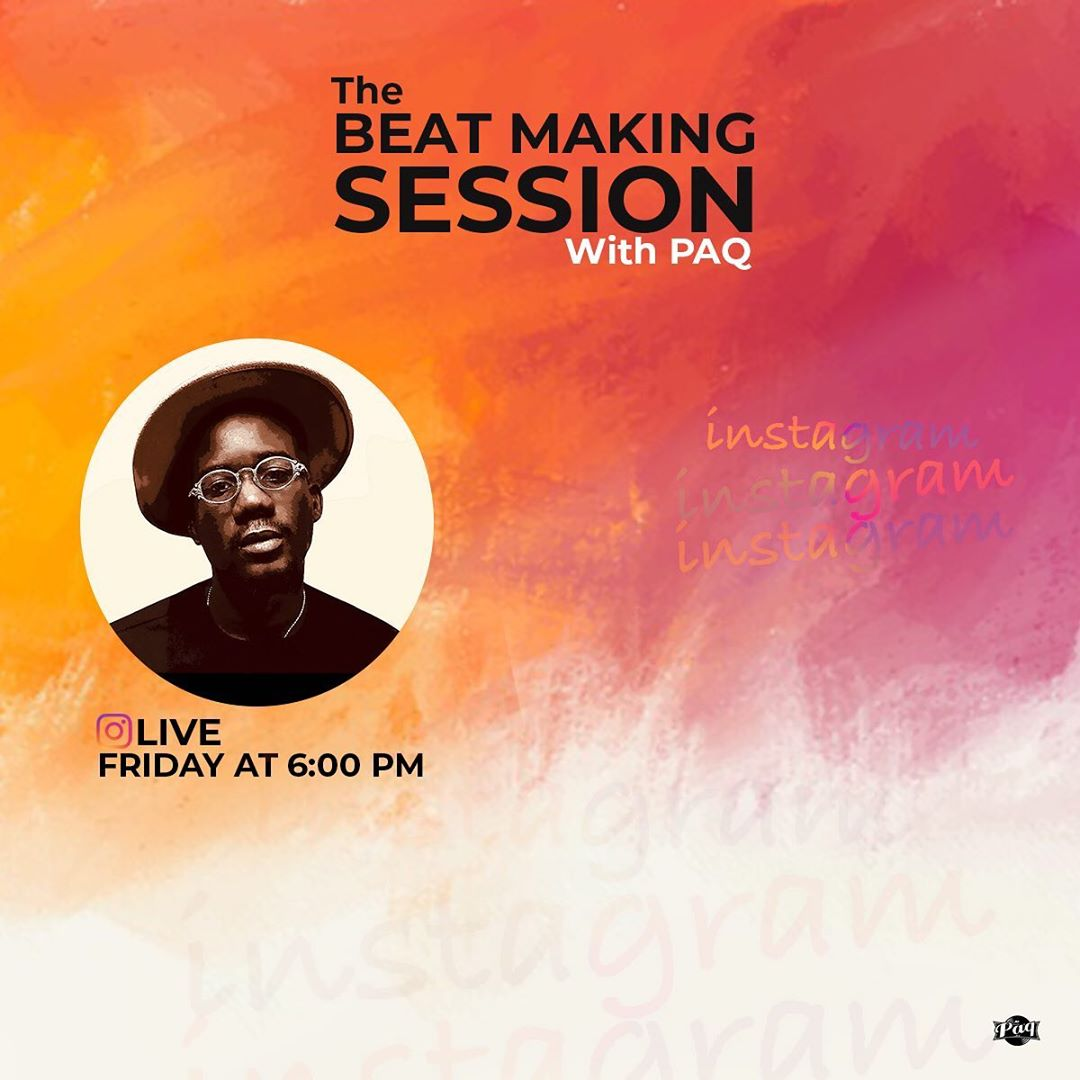 Ghanaian Producer , Paq, Holds Beat Making Session on Friday (4th September 2020)