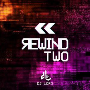 DJ Lord - Rewind 2 (Mixtape)