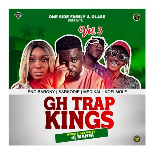 DJ Manni – GH Trap Kings Vol. 3 (2020 Mixtape)