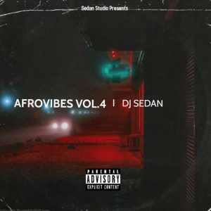 DJ Sedan - Afrovibes 2020 Vol. 4