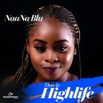 NaaNa Blu - This Is Highlife (EP)