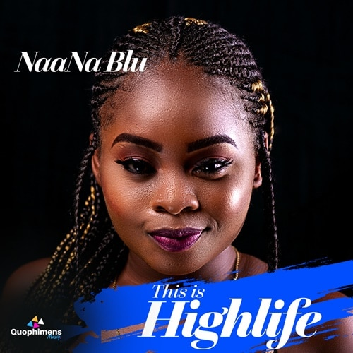 NaaNa Blu – This Is Highlife (EP)