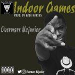 Overmars McJunior - Indoor Games (Prod. By Kobe Norths)