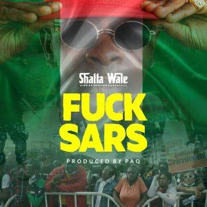 Shatta Wale – Fvck Sars (Prod. By Paq)