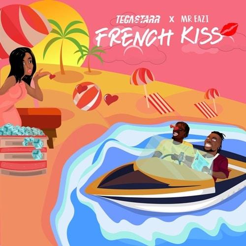 Tega Starr & Mr Eazi – French Kiss (Prod. By Magic Sticks & Master KG)