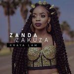 Zanda Zakuza - Khaya Lam