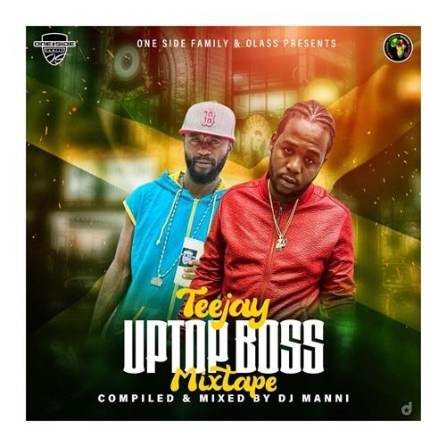 DJ Manni – Teejay Uptop Boss Mixtape 2020