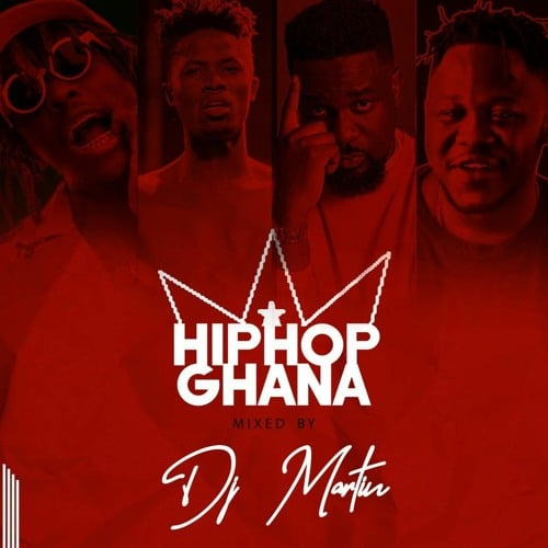 DJ Martin – HipHop Ghana Mix Vol.1 (2020 Mixtape)
