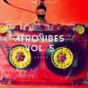 DJ Sedan - Afrovibes 2020 Vol. 5