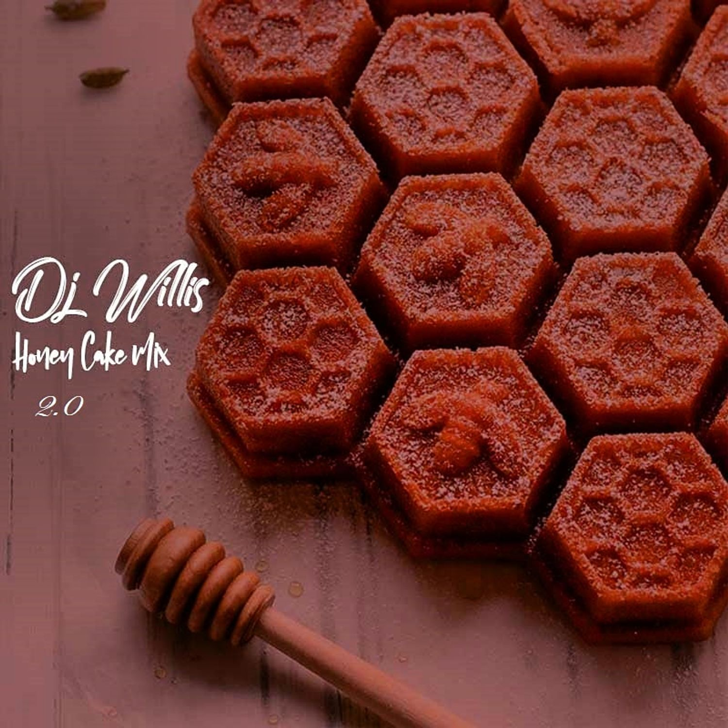 DJ Willis – Honey Cake Mixtape 2.0