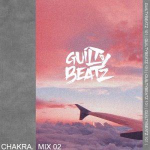 GuiltyBeatz - Chakra Mix 02