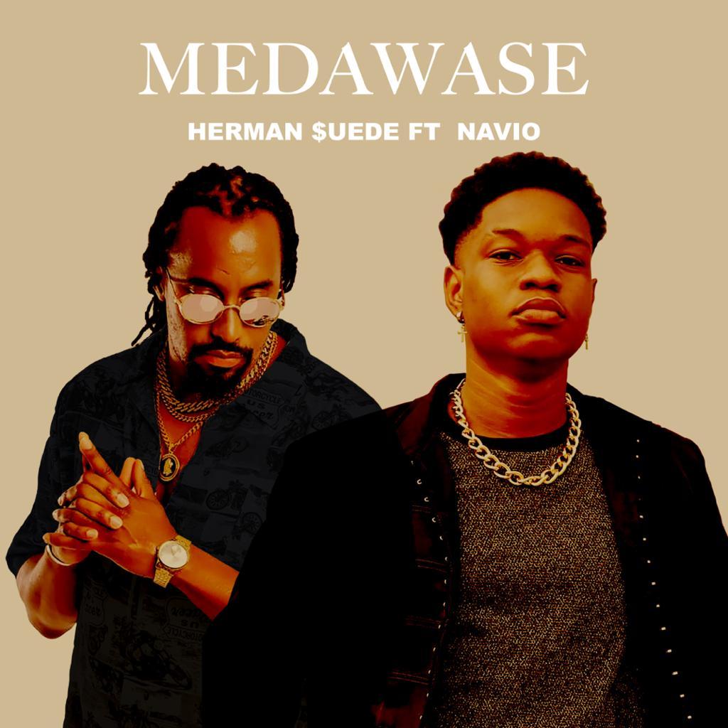 Herman Suede - Medawase (Feat. Navio)