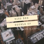 Kiyo Dee - Double Up (feat. Pzeefire & Izzik)