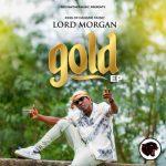Lord Morgan - Gold (EP)