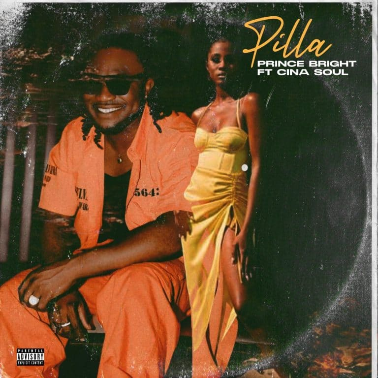 Prince Bright – Pilla (feat. Cina Soul)