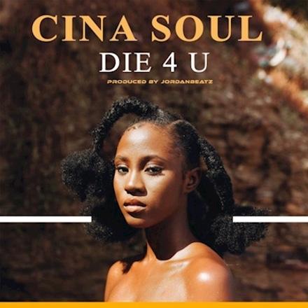 Cina Soul – Die 4 U