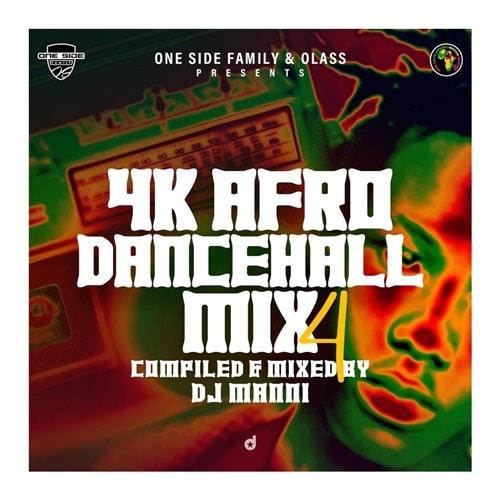 DJ Manni – 4K Afro Dancehall Mix Vol.4 (2020)