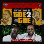 DJ Manni - Toe 2 Toe Vol.2 (Daddy Lumba X Amakye Dede)