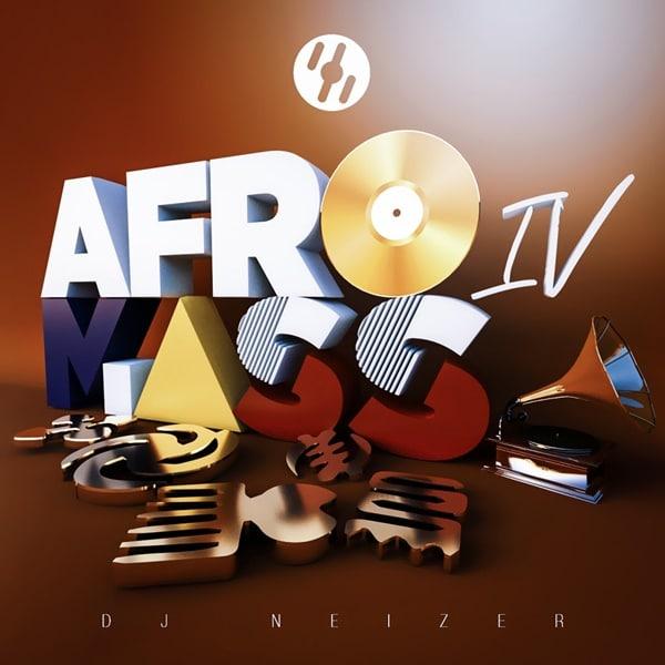 DJ Neizer - Afromass IV