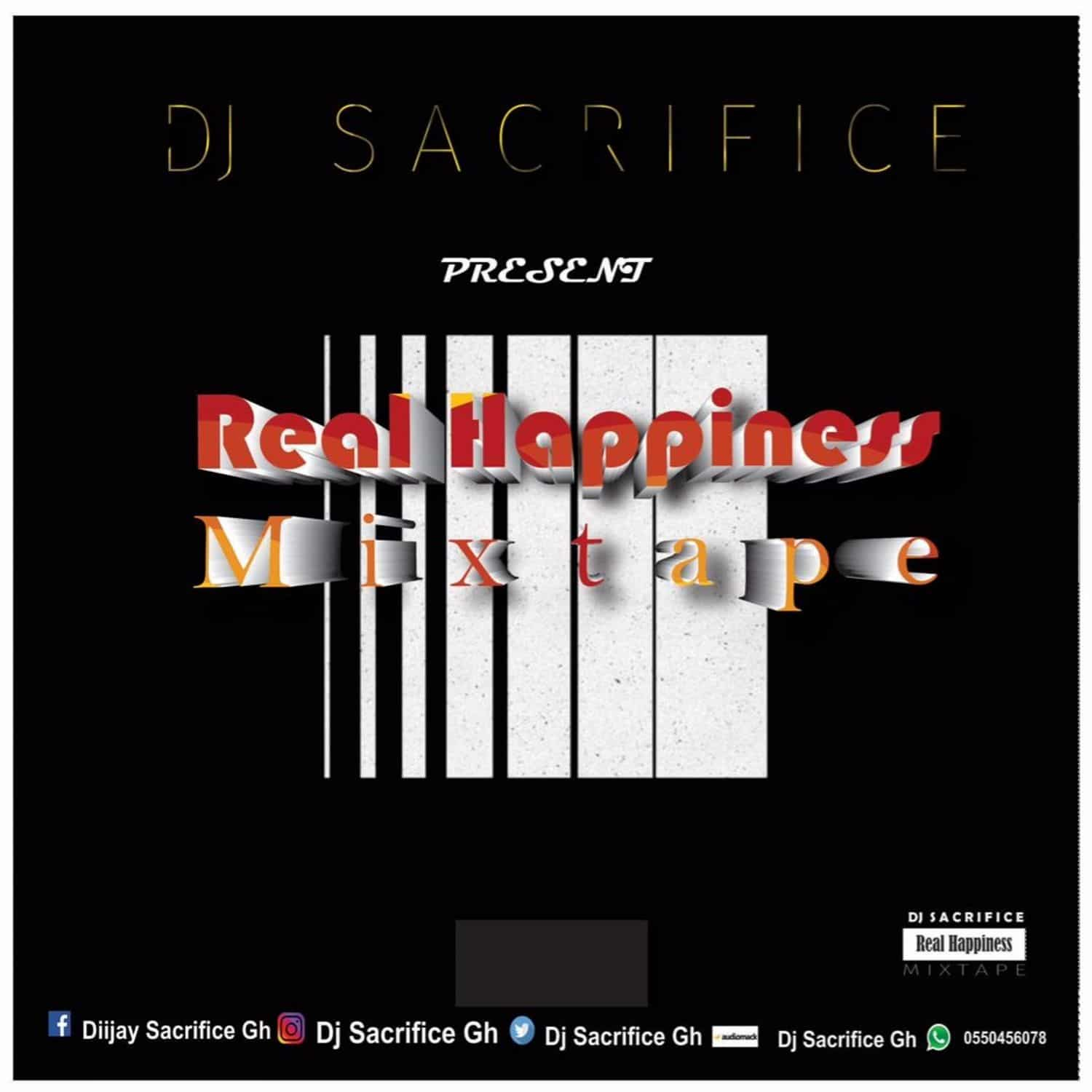 DJ Sacrifice GH – Real Happiness Mixtape