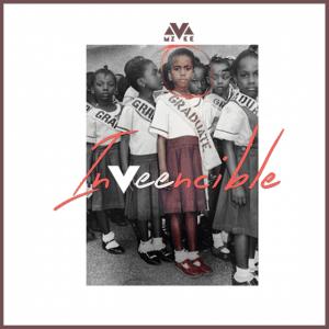 MzVee - inVeencible (ALBUM)
